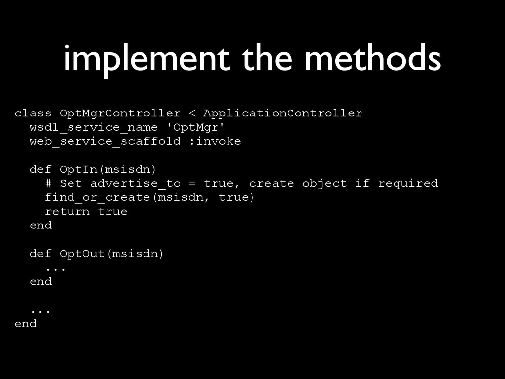 implement the methods class OptMgrController < ...