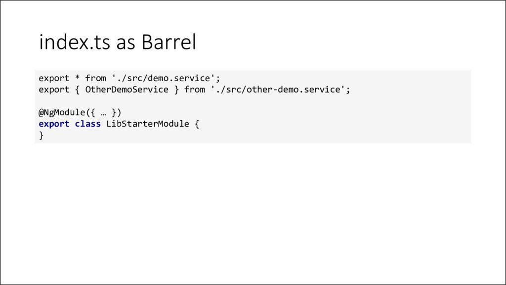 index.ts as Barrel export * from './src/demo.se...