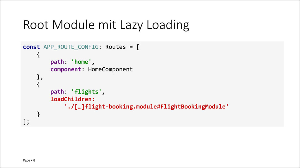 Root Module mit Lazy Loading Page ▪ 8 const APP...