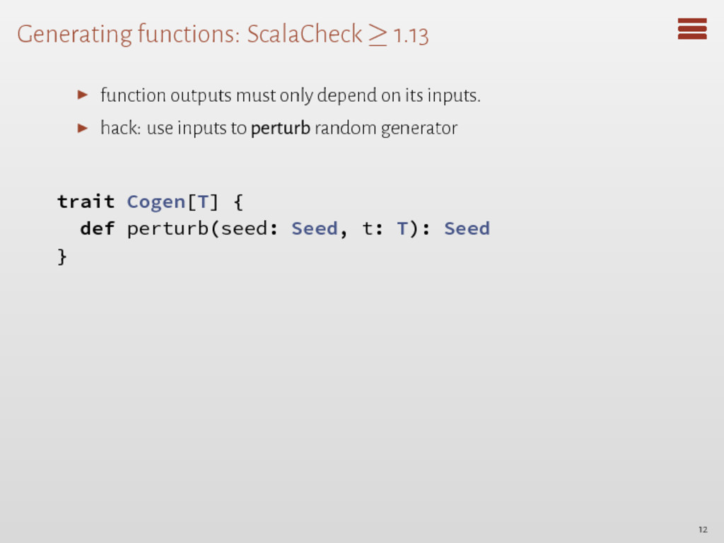 Generating functions: ScalaCheck ≥ 1.13 ▶ funct...