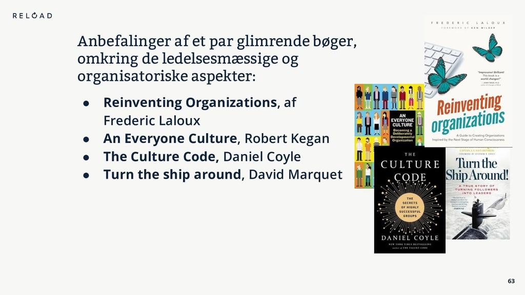 63 ● Reinventing Organizations, af Frederic Lal...