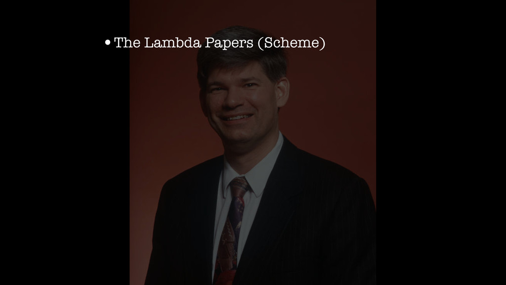 •The Lambda Papers (Scheme)