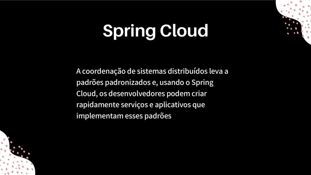 A coordenação de sistemas distribuídos leva a p...