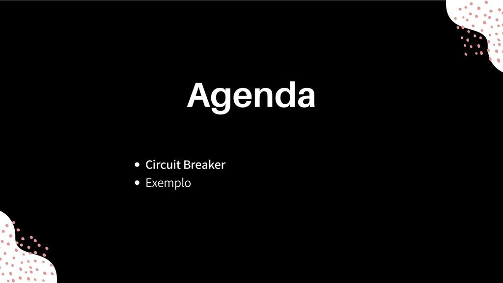 Circuit Breaker Exemplo Agenda