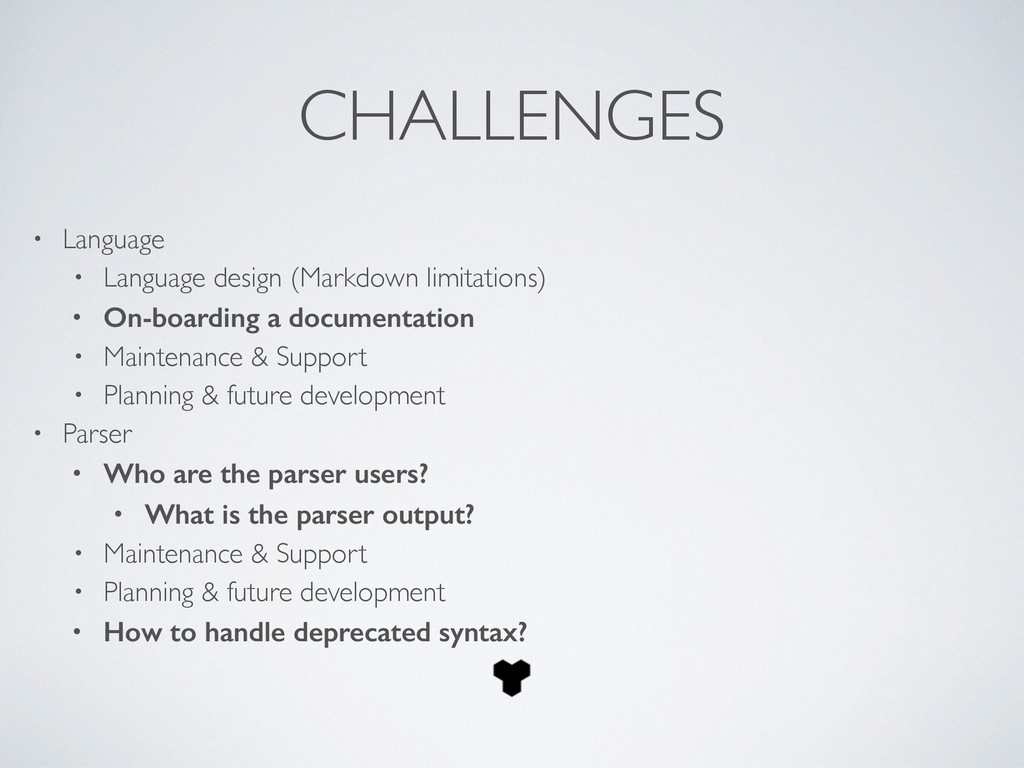 CHALLENGES • Language  • Language design (Mar...