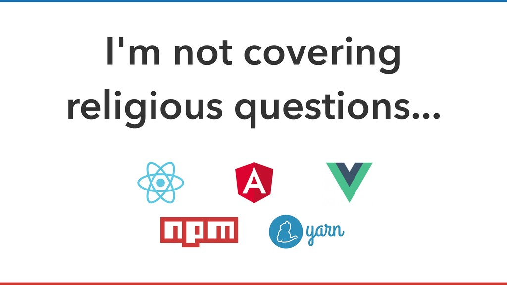 I'm not covering religious questions...