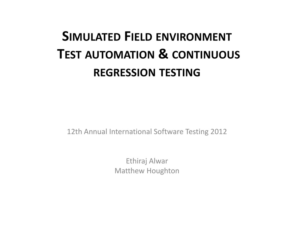 SIMULATED FIELD ENVIRONMENT TEST AUTOMATION & C...