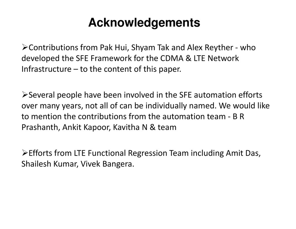 Acknowledgements Contributions from Pak Hui, Sh...
