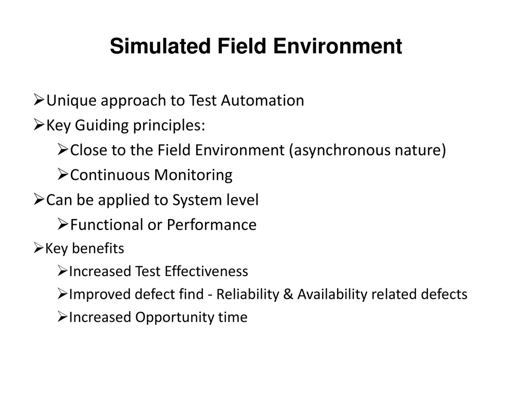 Simulated Field Environment Unique approach to ...