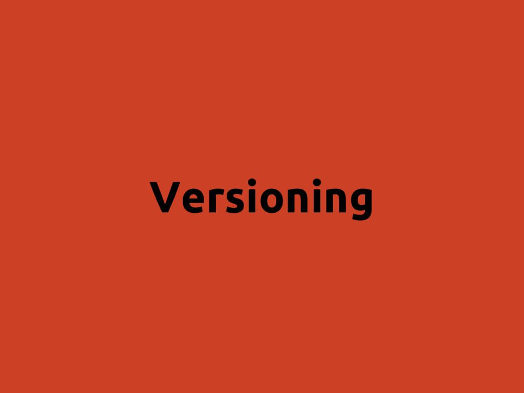 Versioning