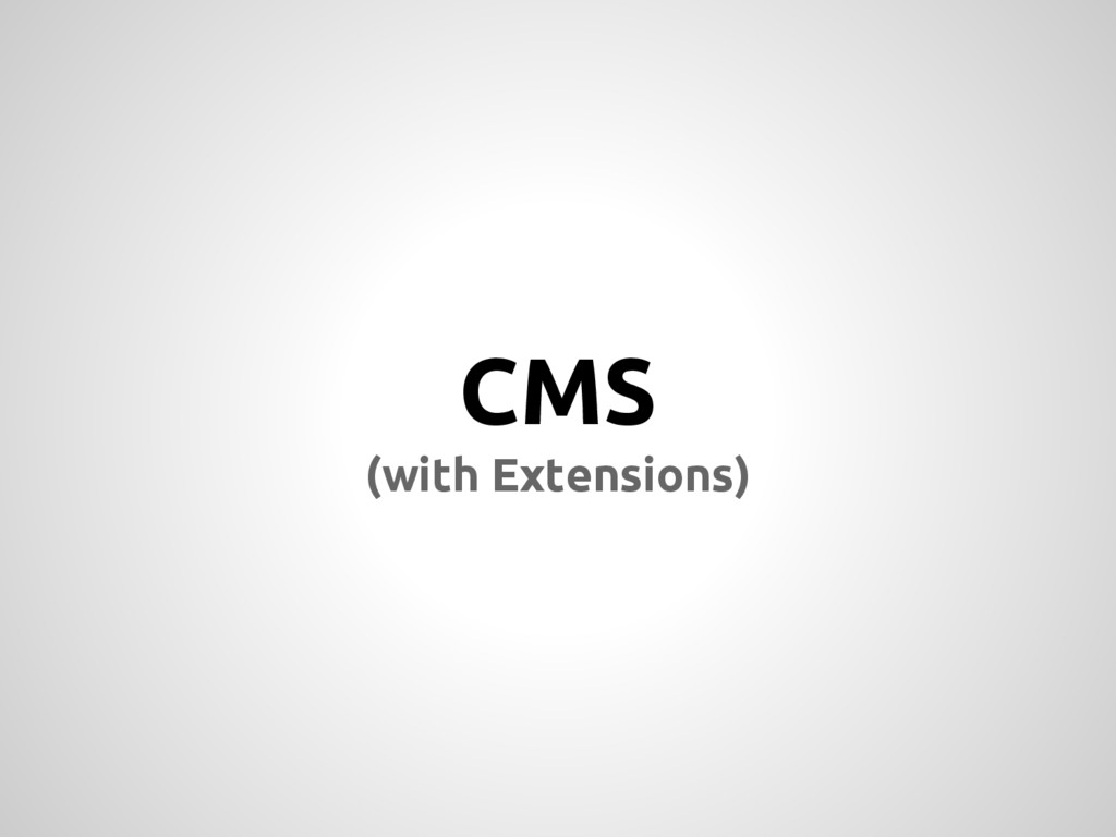 CMS (with Extensions)