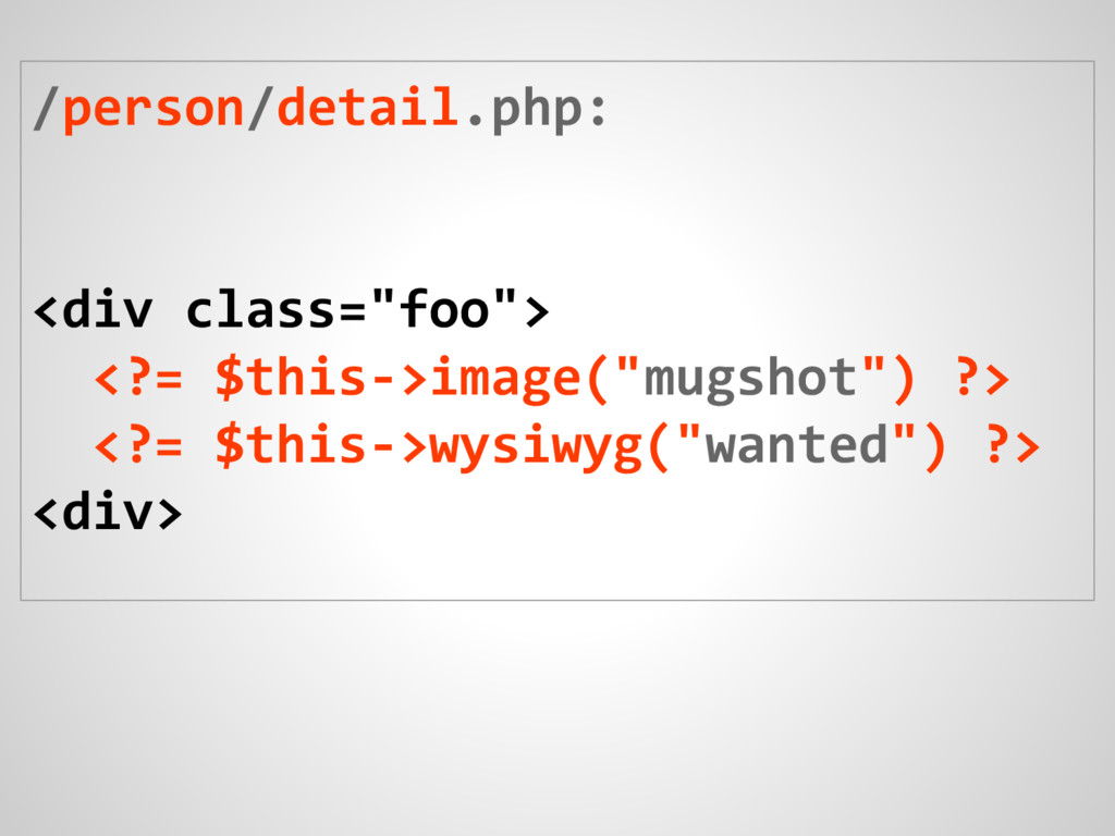 """/person/detail.php: <div class=""""foo""""> <?= $this..."""