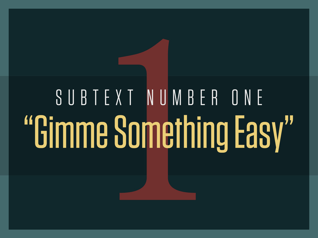 "1 ""Gimme Something Easy"" S U B T E X T N U M B ..."