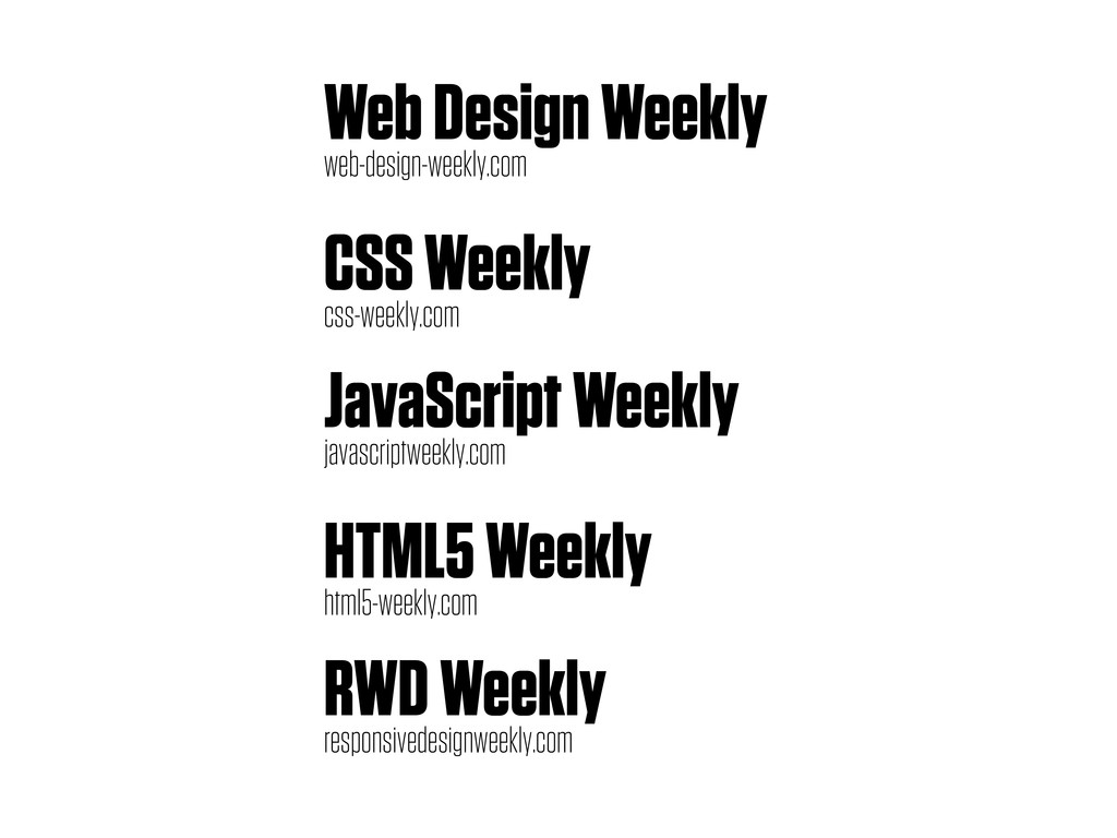 Web Design Weekly web-design-weekly.com CSS Wee...