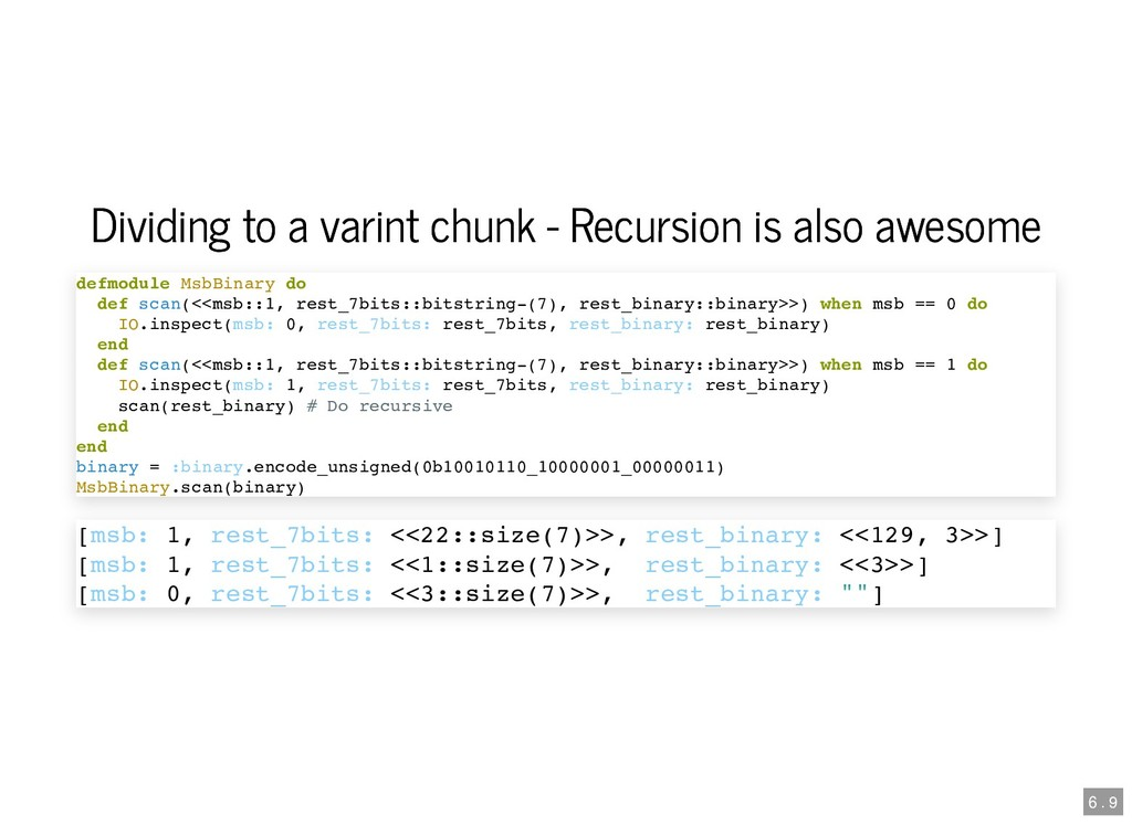 Dividing to a varint chunk - Recursion is also ...