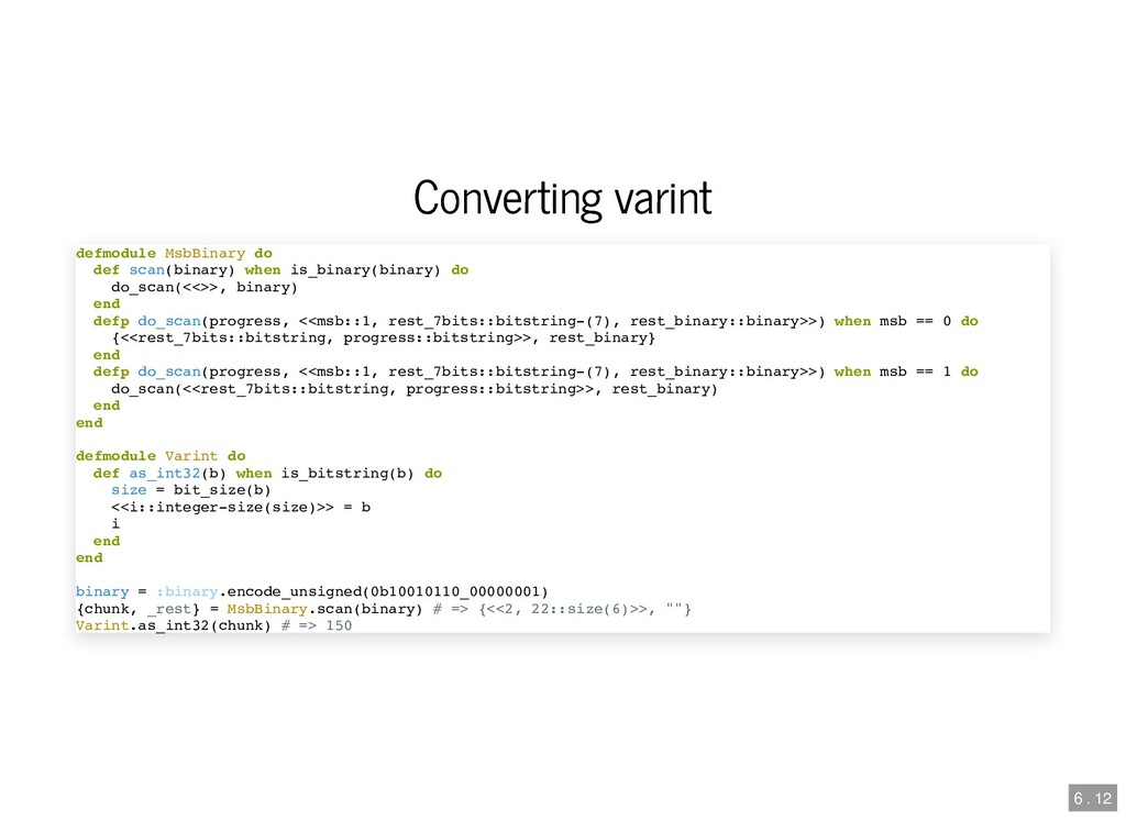 Converting varint Converting varint defmodule M...