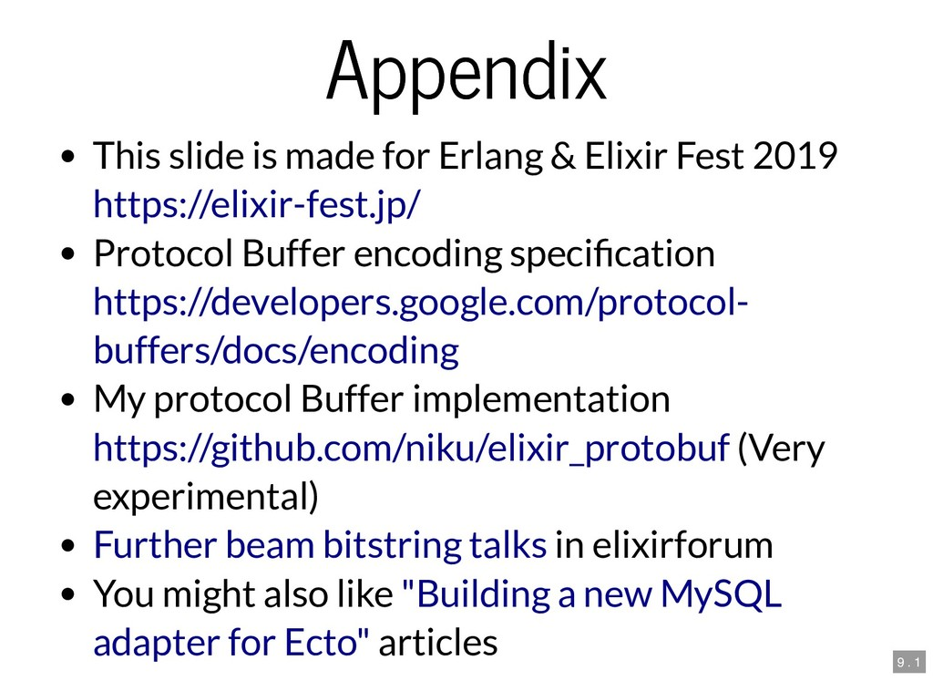 Appendix Appendix This slide is made for Erlang...