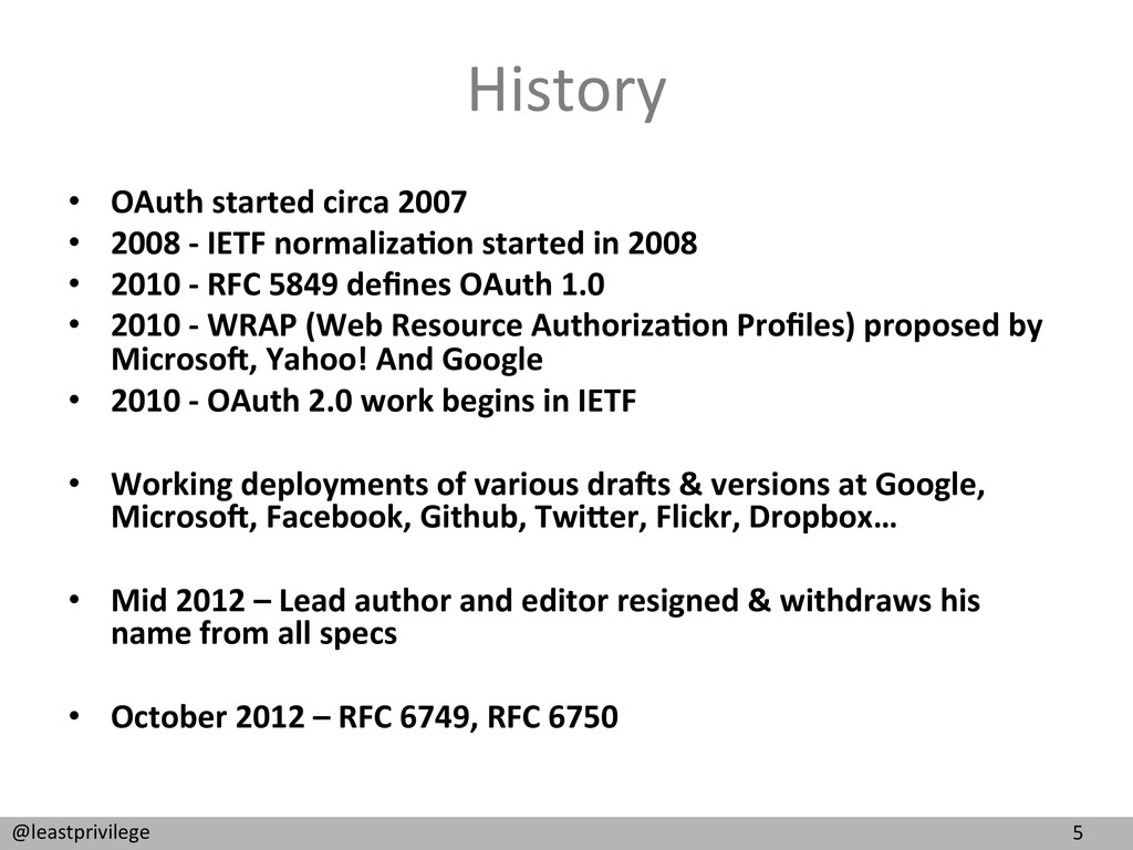 5  @leastprivilege  History  • OAuth...