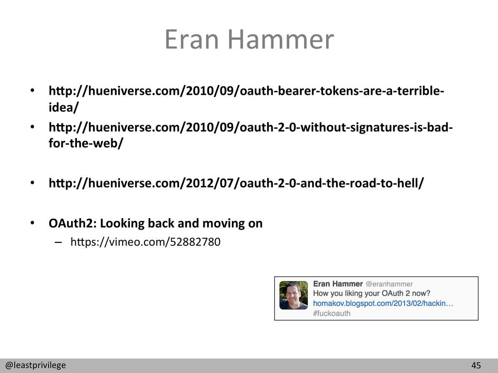 45  @leastprivilege  Eran Hammer  •...