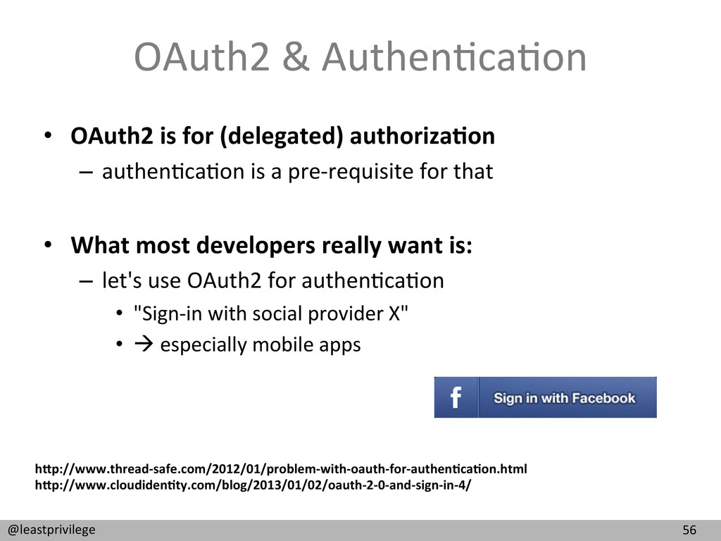 56  @leastprivilege  OAuth2 & Authe...