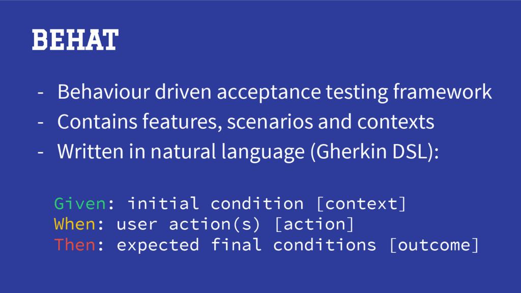 BEHAT - Behaviour driven acceptance testing fra...