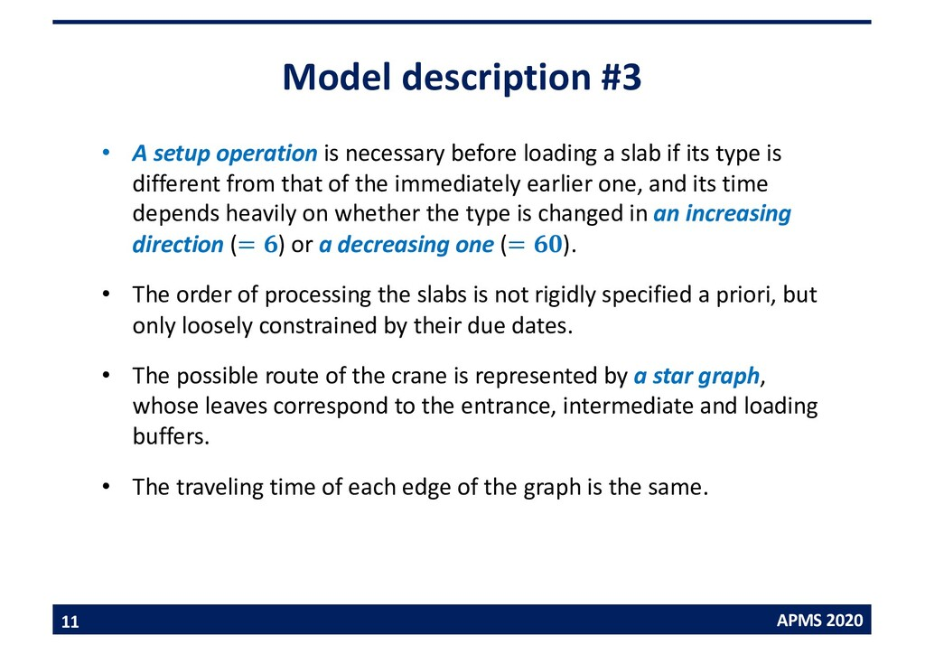 APMS 2020 Model description #3 • A setup operat...