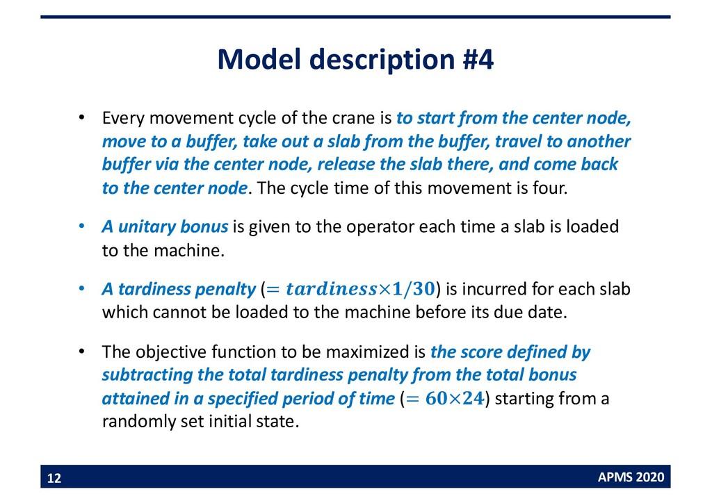 APMS 2020 Model description #4 • Every movement...