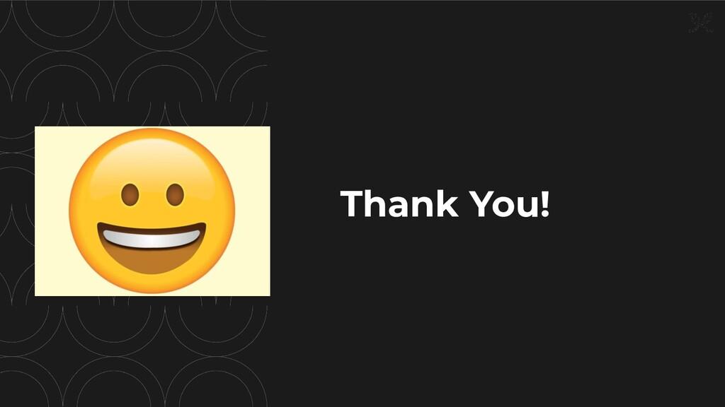 Thank You! trevor@moduscreate.com