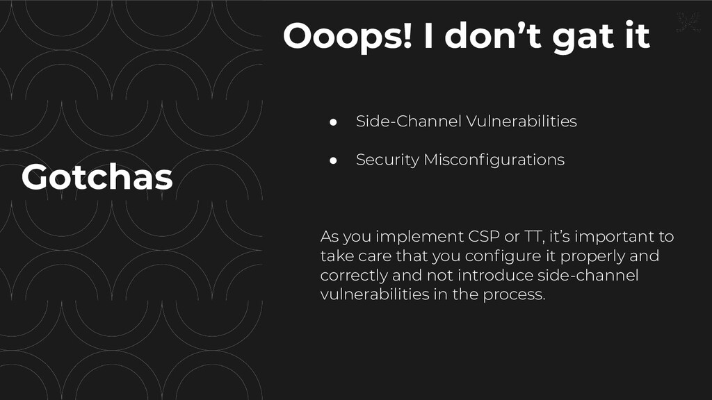 ● Side-Channel Vulnerabilities ● Security Misco...