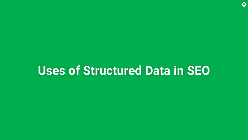 Uses of Structured Data in SEO