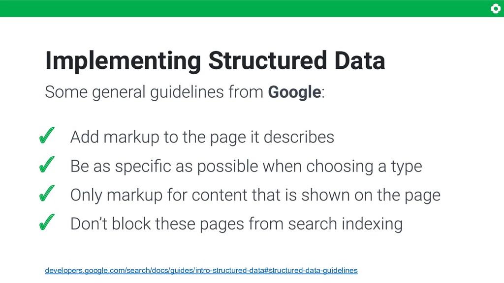 Implementing Structured Data ✓ ✓ ✓ ✓ Google dev...