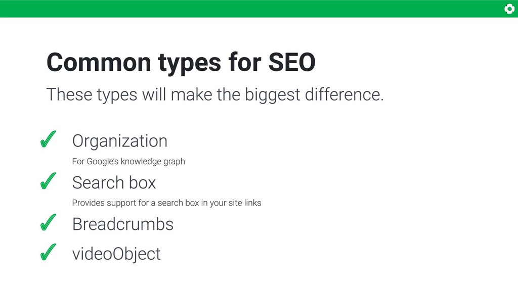 Common types for SEO ✓ ✓ ✓ ✓
