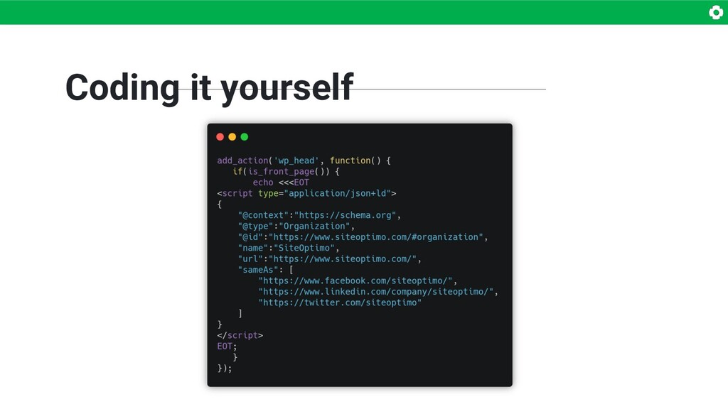 Coding it yourself