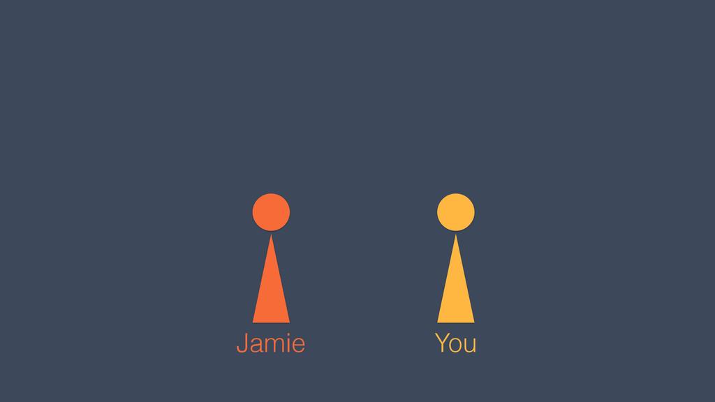 You Jamie