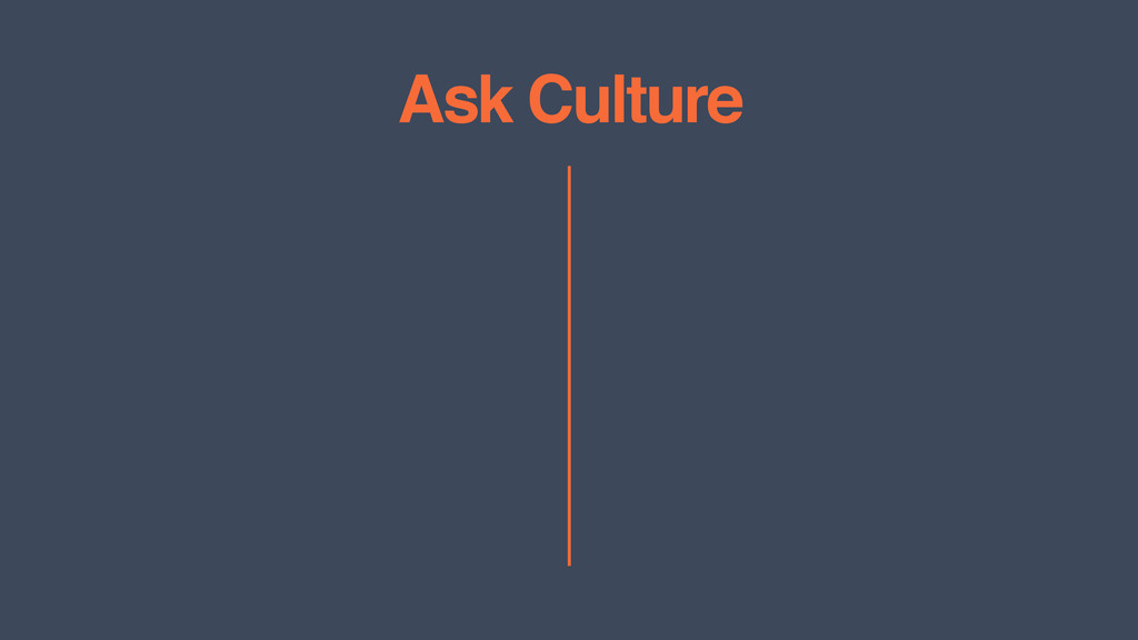 Ask Culture