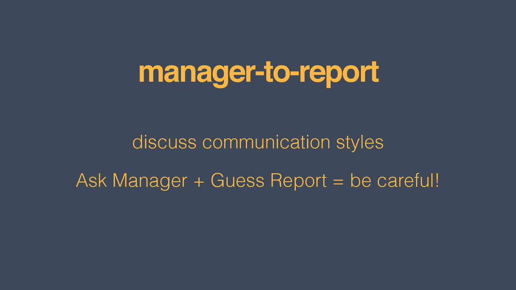 manager-to-report discuss communication styles ...