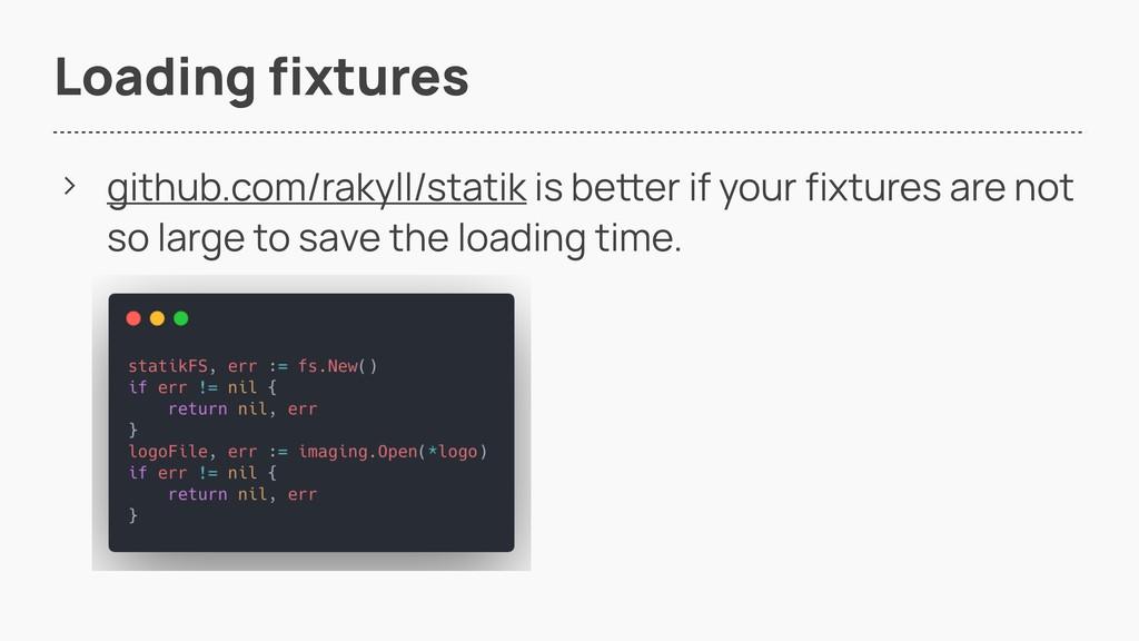 Loading fixtures > github.com/rakyll/statik is ...