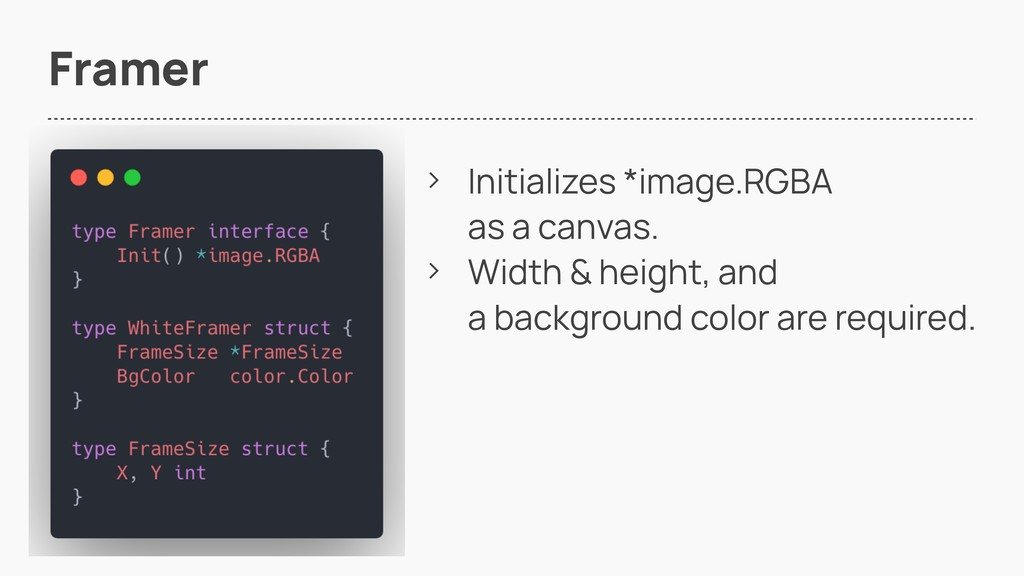 Framer > Initializes *image.RGBA 