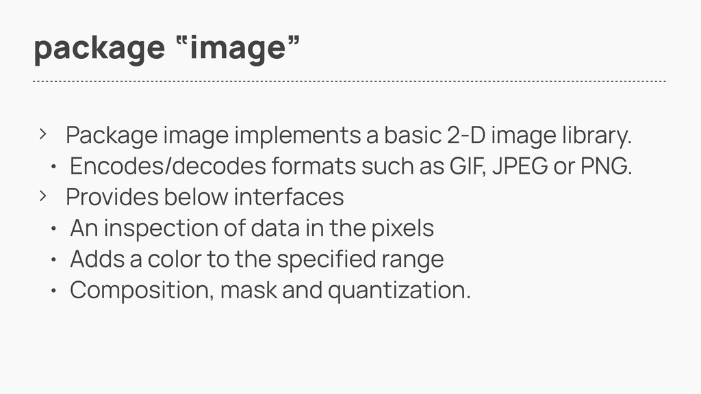"package ""image"" > Package image implements a ba..."