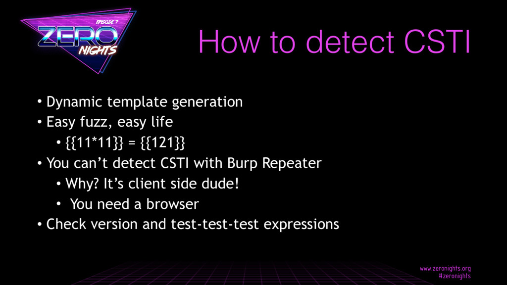 • Dynamic template generation • Easy fuzz, easy...
