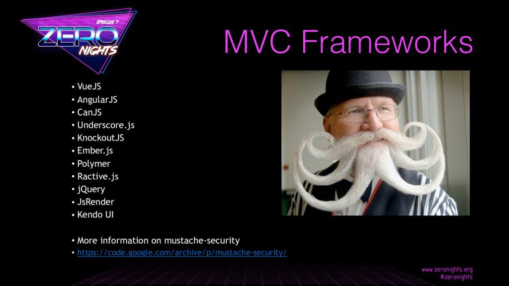 MVC Frameworks • VueJS • AngularJS • CanJS • Un...