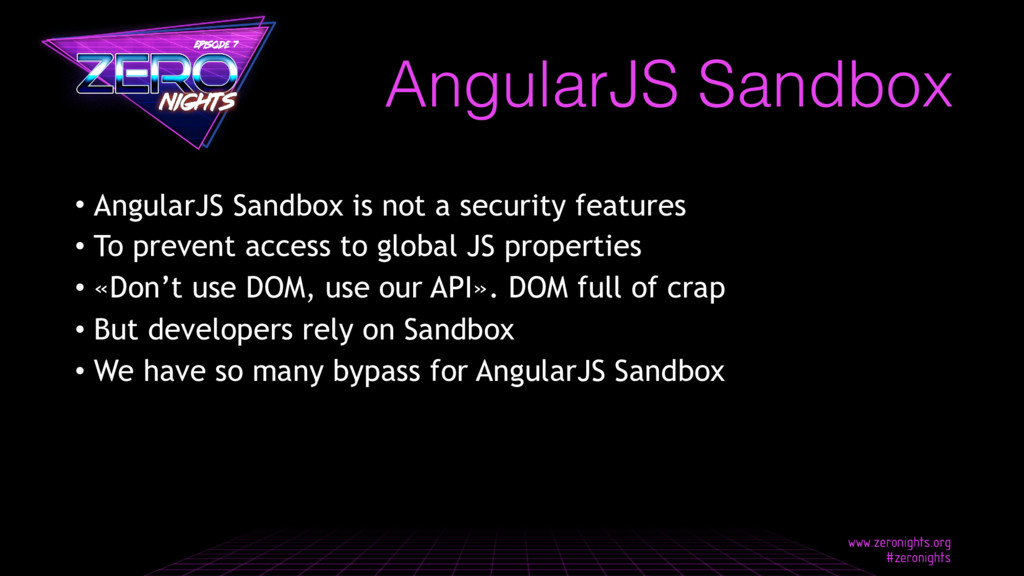 • AngularJS Sandbox is not a security features ...