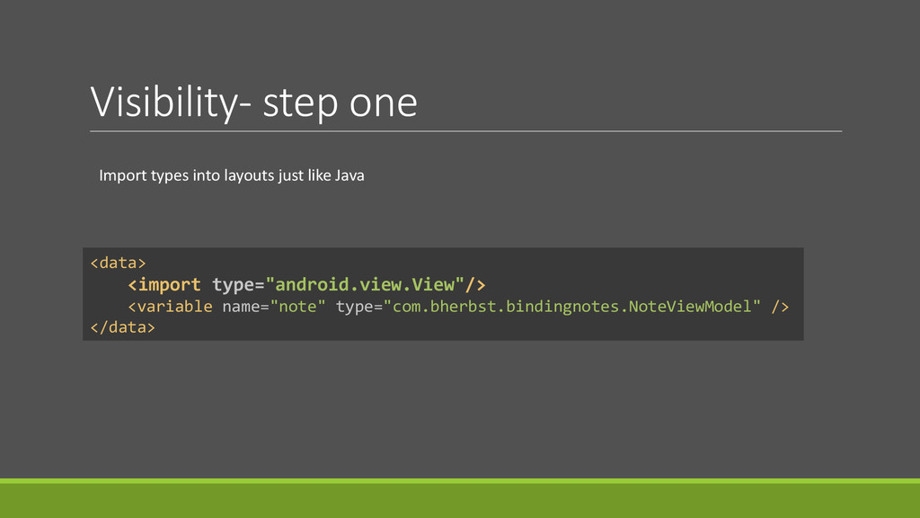 """Visibility- step one <data> <import type=""""andro..."""