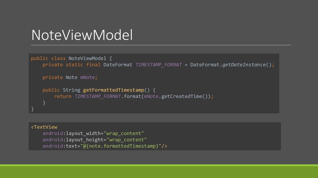 NoteViewModel public class NoteViewModel { priv...
