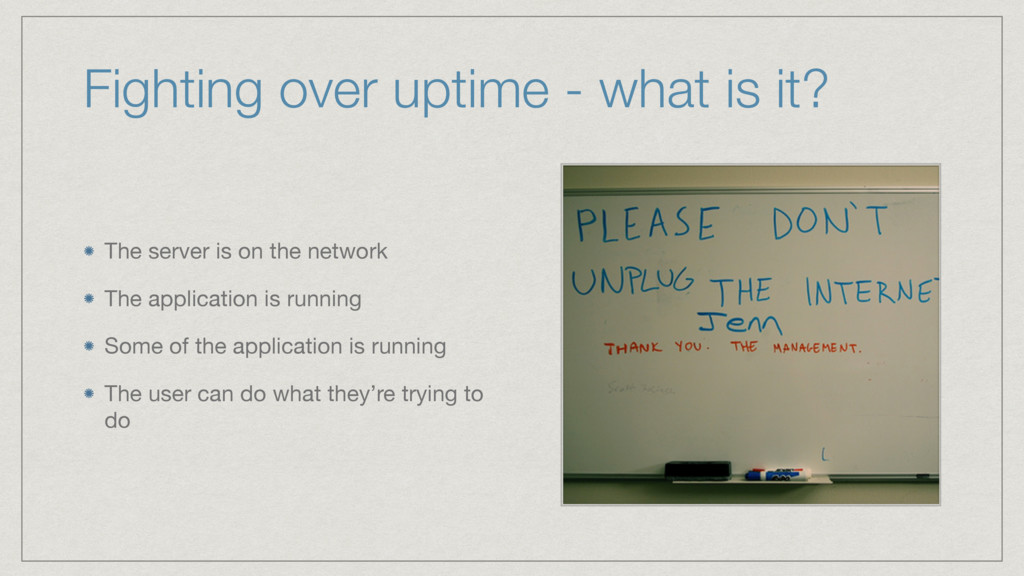 Fighting over uptime - what is it? The server i...