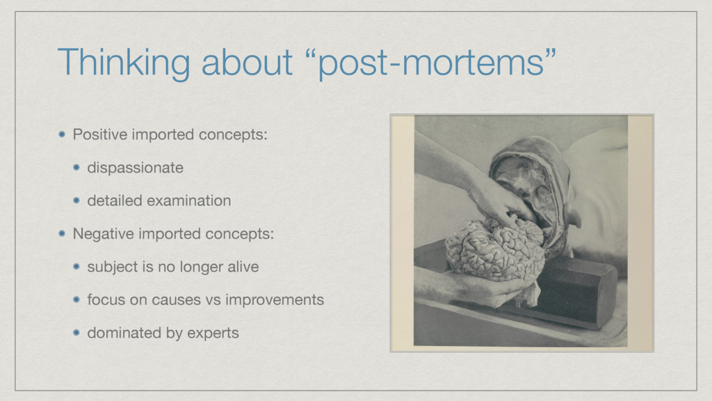 """Thinking about """"post-mortems"""" Positive imported..."""