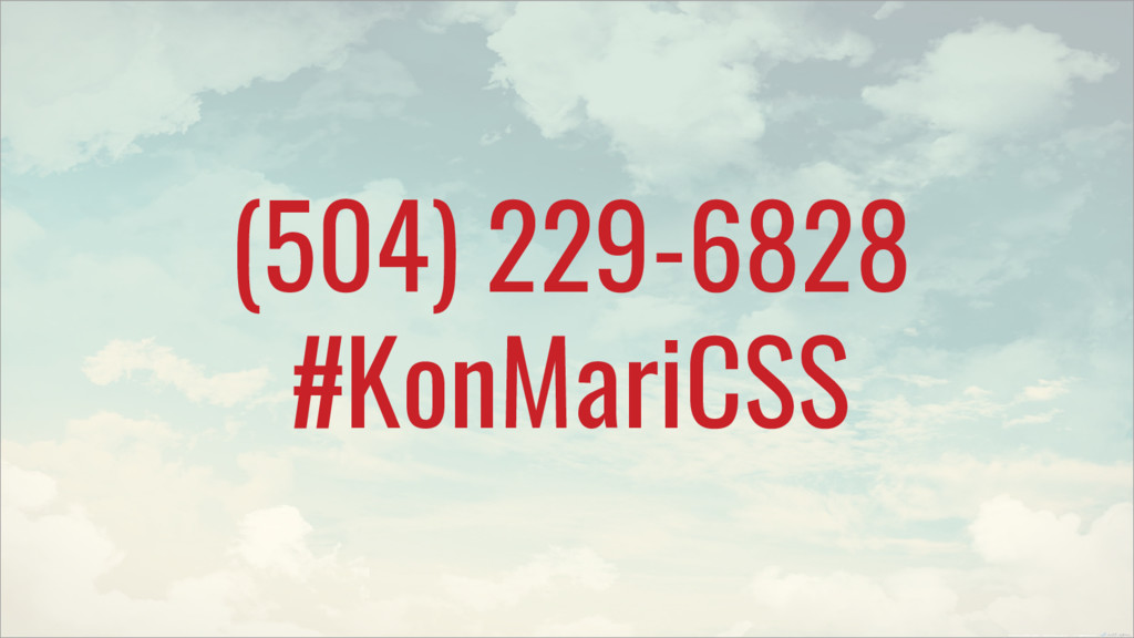(504) 229-6828 #KonMariCSS