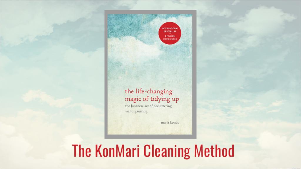 The KonMari Cleaning Method