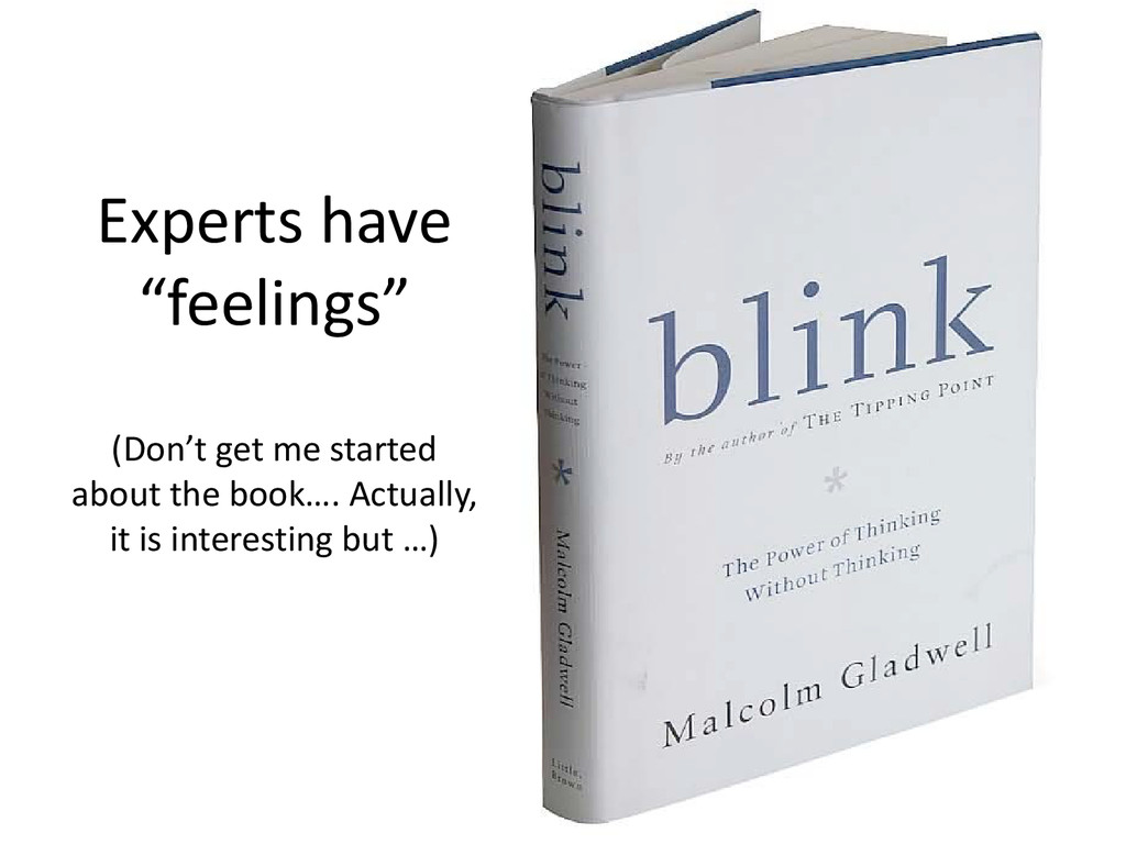 "Experts have ""feelings"" (Don't get me started a..."