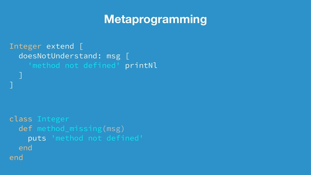 Metaprogramming Integer extend [ doesNotUnderst...
